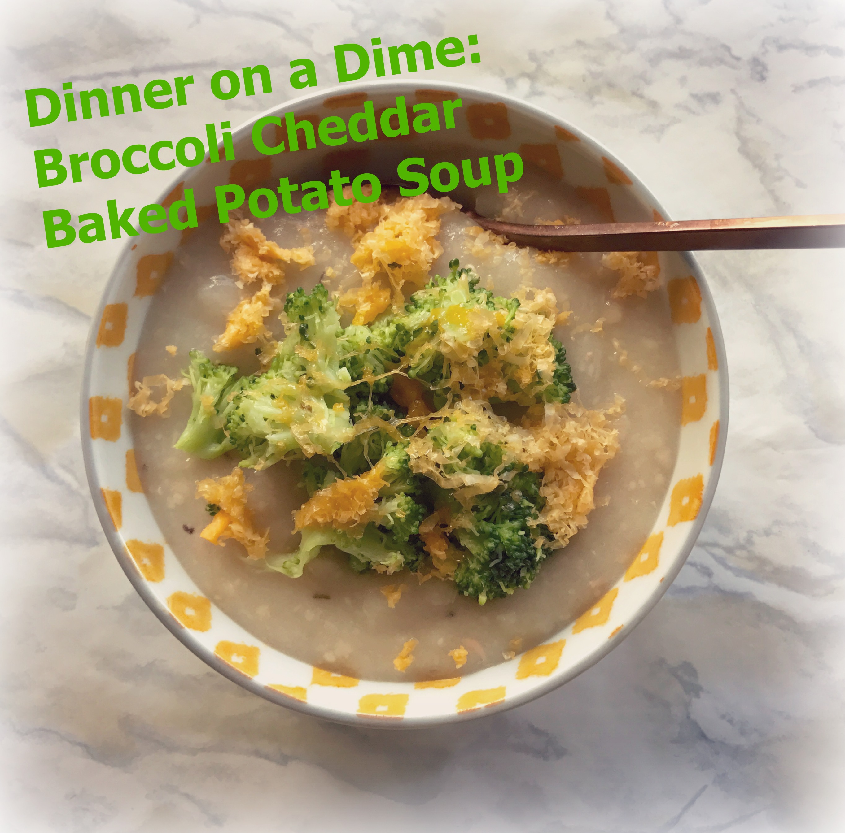 Dinner on a Dime: Broccoli Cheddar Baked Potato Soup