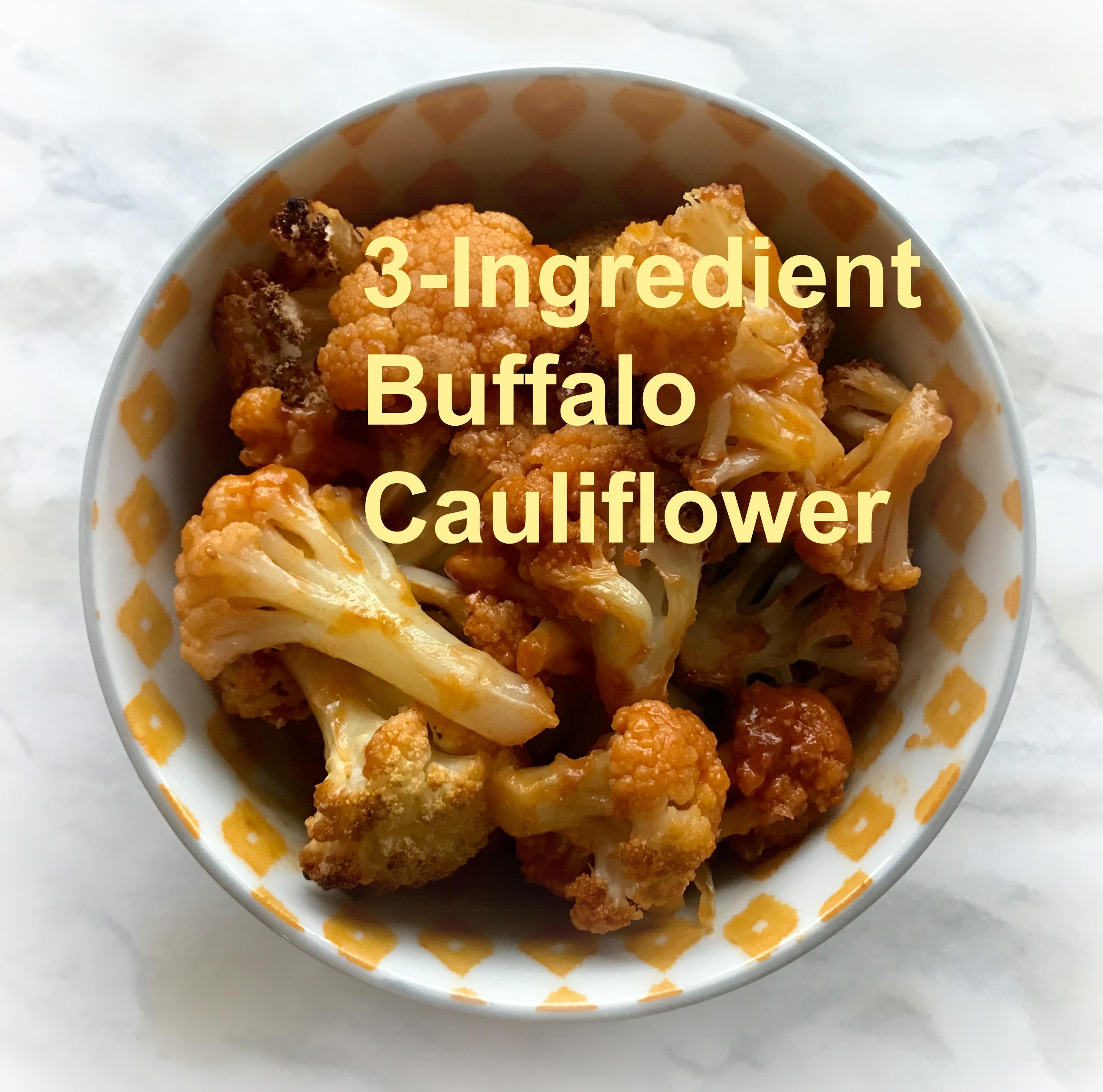 3-Ingredient Buffalo Cauliflower