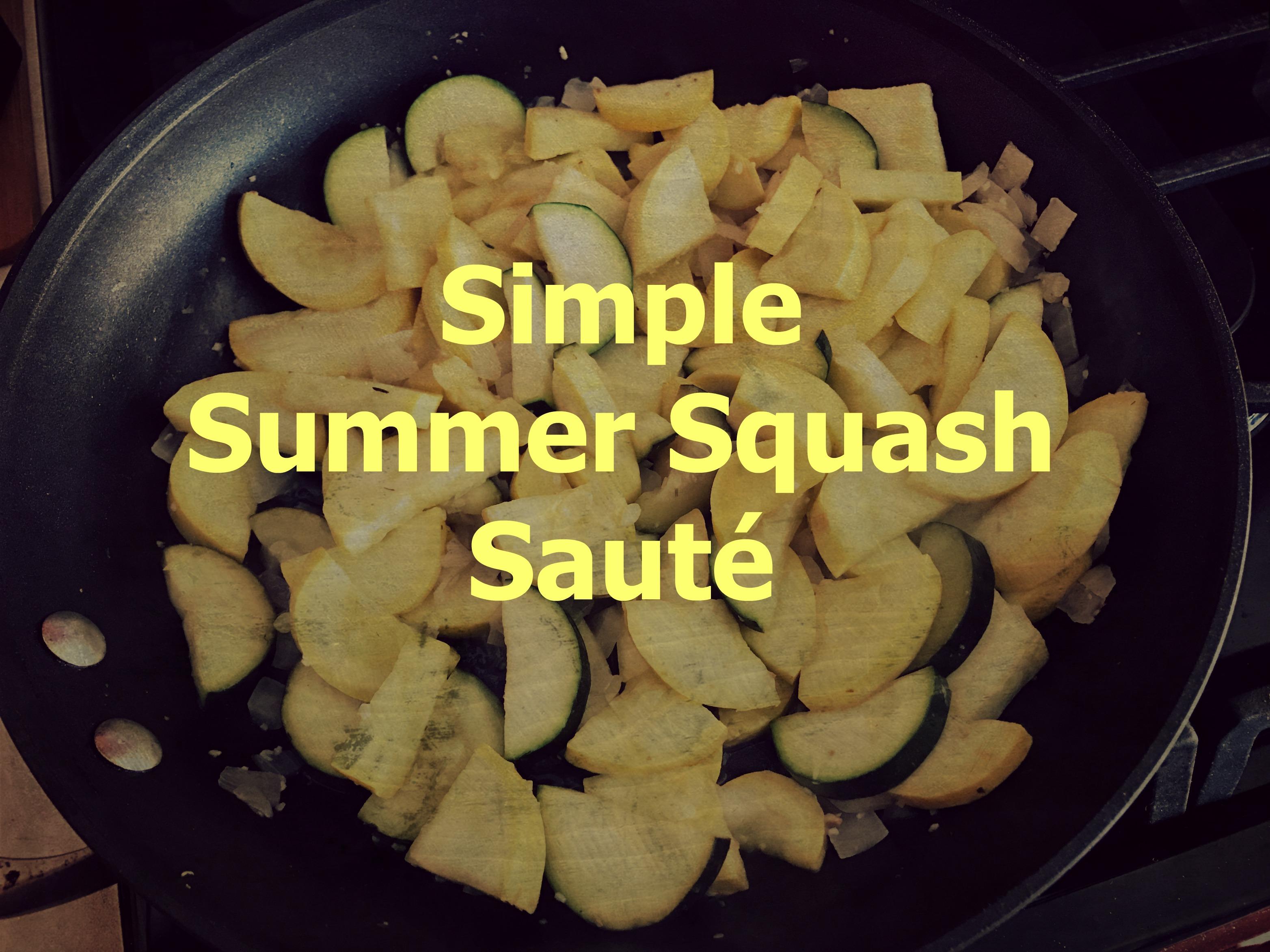 Summer Side: Squash Saute