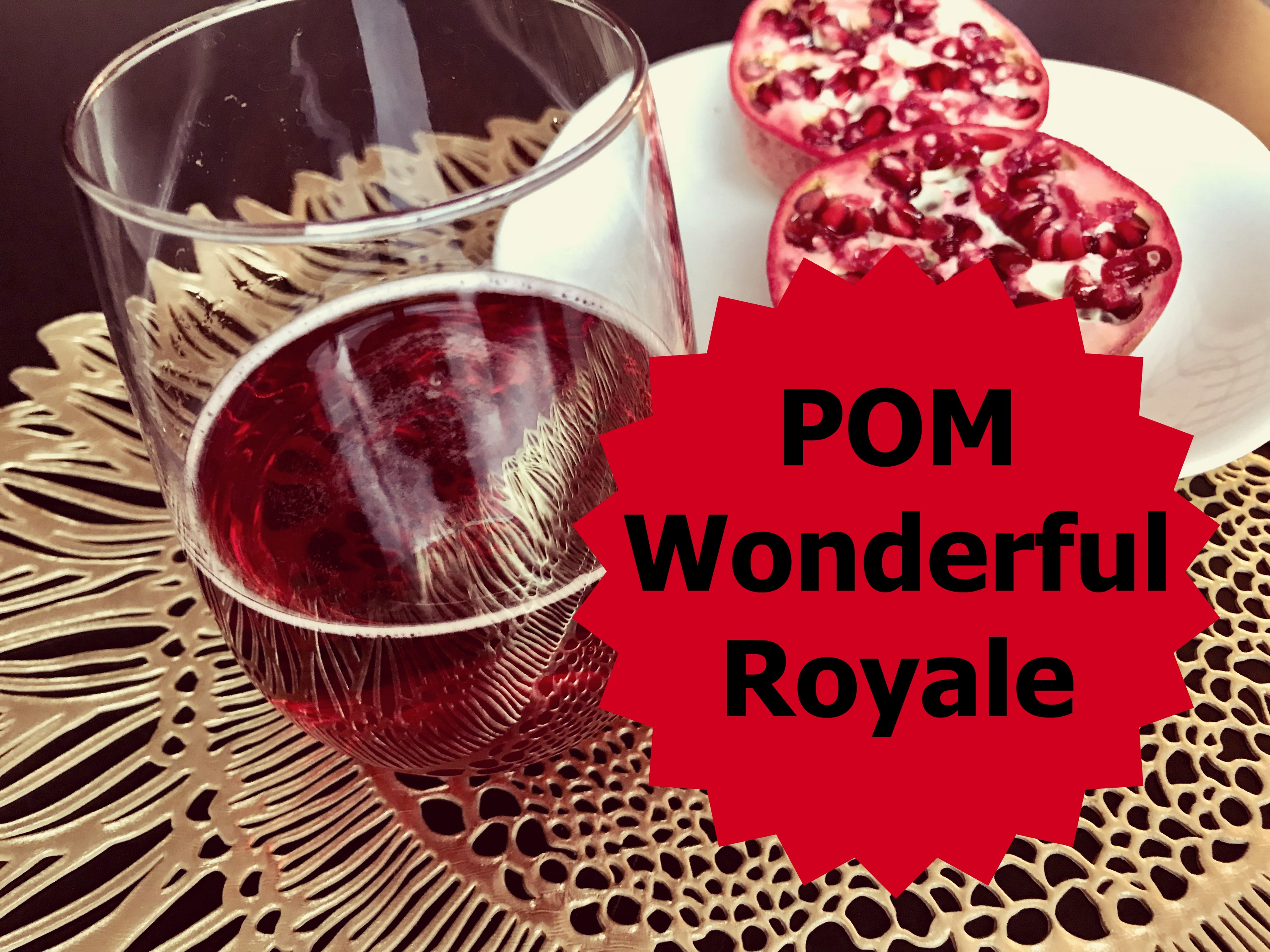 POM Wonderful Royale (Sponsored)