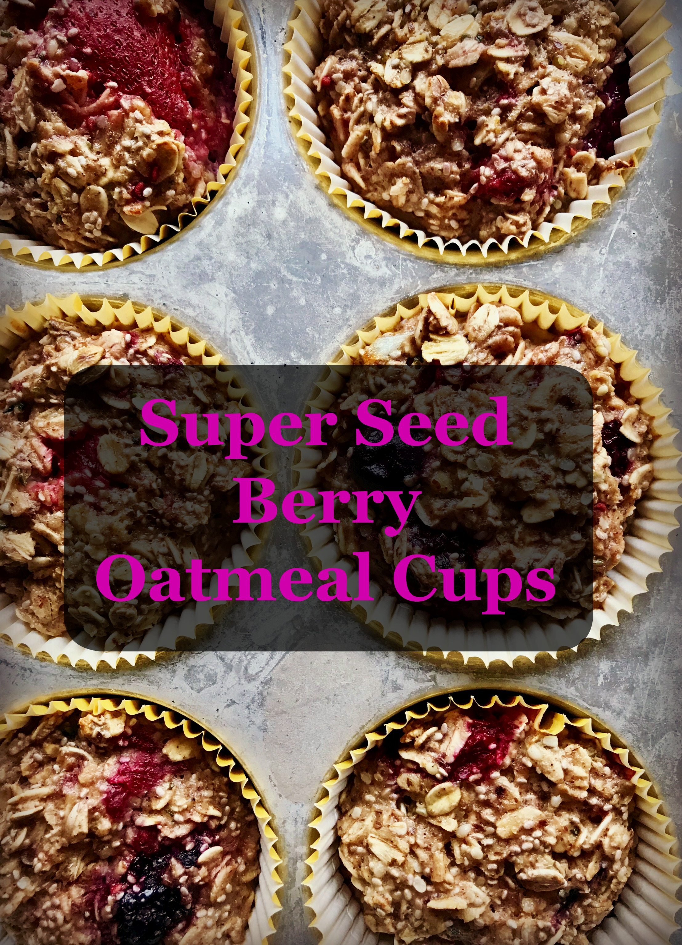 Meal Prep Must-Try: Super Seed Berry Oatmeal Cups
